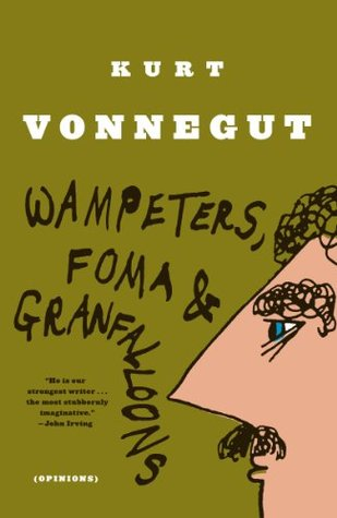 Kurt Vonnegut's 'Wampeters, Foma and Granfalloons'